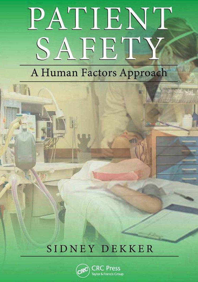 Patient Safety: A Human Factors Approach (2011)